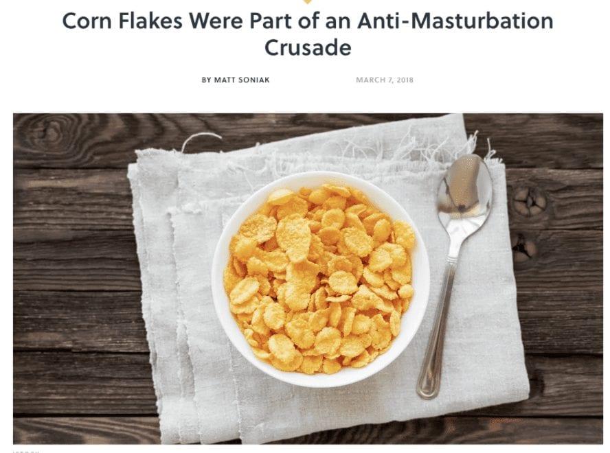 Cork flakes were part of an anti-masturbation crusade